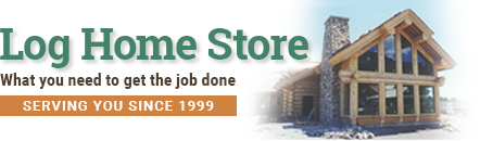Log Home Store Building Supplies and Tools