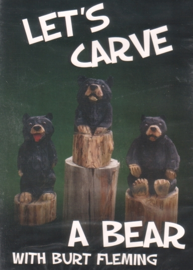 Dvd let s carve a bear with burt fleming carving books